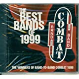 1999 Band-to-Band Combat: The Best Bands of 1999 (Winners of Band-to-Band Combat of 1999) ~ Various Artists
