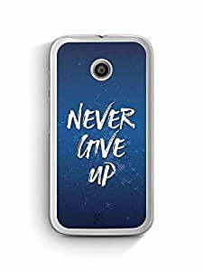 YuBingo Never Give Up Designer Mobile Case Back Cover for Motorola G4