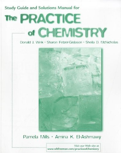 Study Guide and Solutions Manual for the Practice of Chemistry