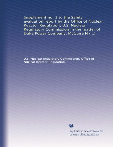 Supplement No. 1 To The Safety Evaluation Report By The Office Of Nuclear Reactor Regulation, U.S. Nuclear Regulatory Commission In The Matter Of Duke ... Units 1 And 2, Docket Nos. 50-369 And 50-370