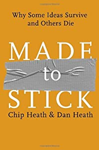 "Cover of ""Made to Stick: Why Some Ideas S..."
