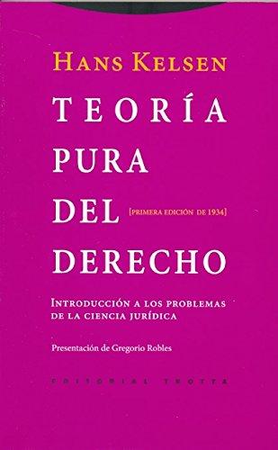 Teoría Pura Del Derecho. Introducción A Los Problemas De La Ciencia Jurídica. Primera Edición De 1934 (Estructuras y Procesos. Derecho)