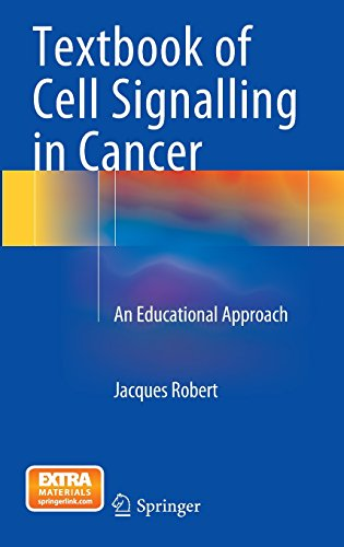 Textbook of Cell Signalling in Cancer: An Educational Approach PDF