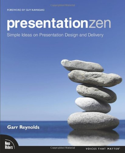 Presentation Zen: Simple Ideas on Presentation Design and...