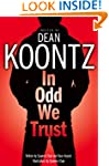 In Odd We Trust (Odd Thomas Graphic N...