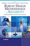 img - for Robust Design Methodology for Reliability: Exploring the Effects of Variation and Uncertainty book / textbook / text book