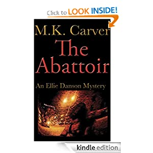 The Abattoir (An Ellie Danson Mystery)