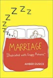 Marriage Illustrated with Crappy Pictures