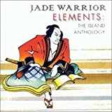 Elements - Island Anthology by Jade Warrior (1995-09-26)