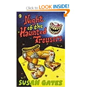 Night of the Haunted Trousers - Susan Gates