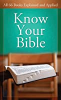 Know Your Bible: All 66 Books Explained and Applied (Value Books) (English Edition)
