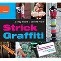 Strick Graffiti: Kuscheliges f�r Mauern, Ampeln und B�ume