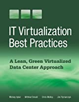 IT Virtualization Best Practices