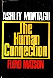 The Human Connection (0070428409) by Montagu, Ashley