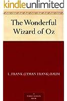 The Wonderful Wizard of Oz (Oz Series Book 1)