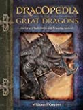 img - for Dracopedia the Great Dragons : An Artist's Field Guide and Drawing Journal (Paperback)--by William O'Connor [2012 Edition] book / textbook / text book