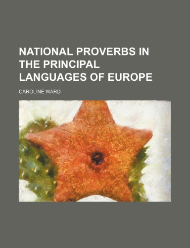 National proverbs in the principal languages of Europe