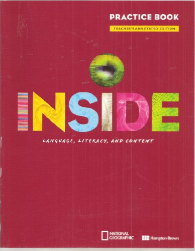 INSIDE Language, Literacy, and Content (Practice Book, Teacher's Annotated Edition)