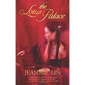The Lotus Palace by Jeannie Lin