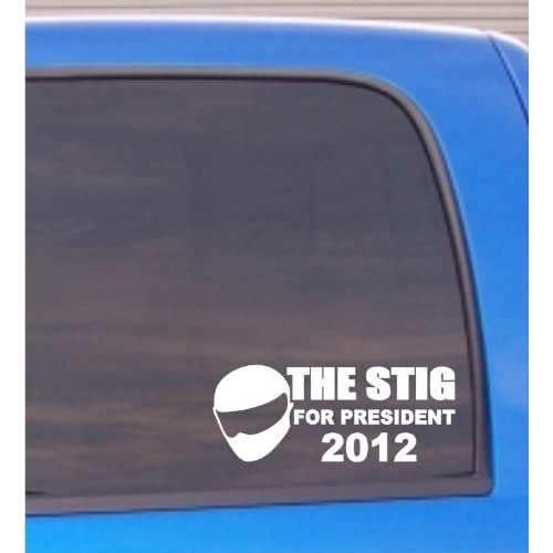 The Stig for president 2012 funny Vinyl Die Cut Decal Sticker