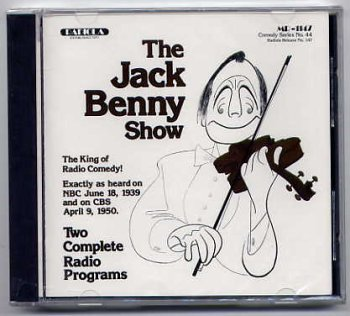 The Jack Benny Show by Jack Benny, Don Wilson, Mel Blanc, Phil Harris and Frank Fontaine
