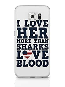 PosterGuy I Love Her More Than Sharks Frank Underwood Quote House of Cards Inspired Samsung Galaxy S6