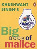Khushwant Singh's Big Book of Malice (0140298320) by Singh, Khushwant