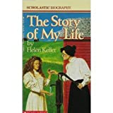 The Story Of My Life (0590443534) by Keller, Helen