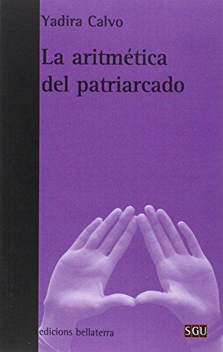 LA ARITMÉTICA DEL PATRIARCADO (SGU)