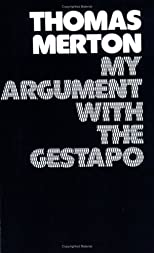 My Argument With the Gestapo a Macaronic Journal