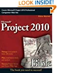Project 2010 Bible (Bible (Wiley))