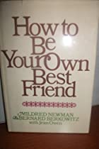 How to be your own best friend;: A conversation with two psychoanalysts