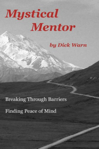 Mystical Mentor: Breaking Through Barriers - Finding Peace of Mind