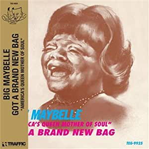 Big Maybelle Got A Brand New Bag