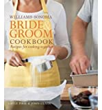img - for Williams-Sonoma Bride & Groom Cookbook: Recipes for Cooking Together (Hardback) - Common book / textbook / text book