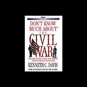 Don't Know Much About the Civil War Audiobook