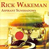 Aspirant Sunshadows by Wakeman, Rick (1996-06-21)