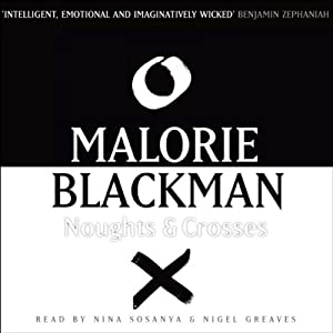 Noughts and Crosses: Noughts and Crosses 1 | [Malorie Blackman]