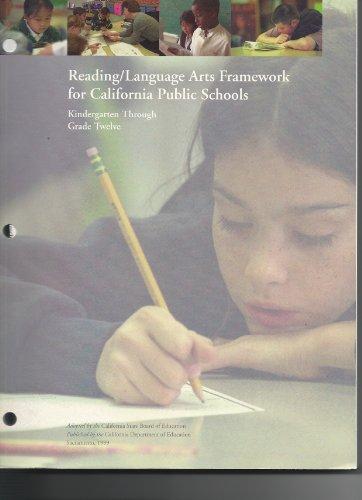 Reading/Language Arts Framework for California Public...