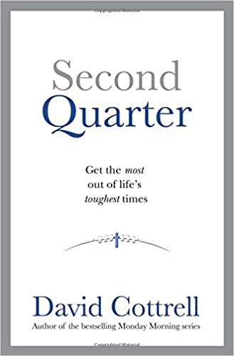 Second Quarter ... Get the most out of life's toughest times