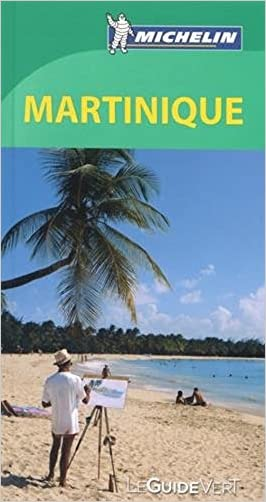 Guide vert Martinique [green guide - in French] (French Edition)