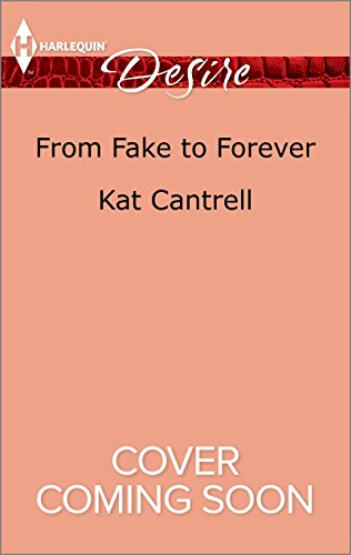 Kat Cantrell - From Fake to Forever (Newlywed Games)