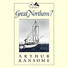 Great Northern?: Swallows and Amazons Series (       UNABRIDGED) by Arthur Ransome Narrated by Alison Larkin