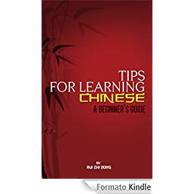 Tips for Learning Chinese: A Beginner's Guide (English Edition)