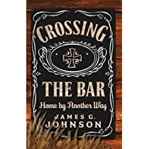 Crossing the Bar: Home by Another Way