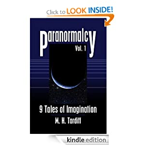 Paranormalcy: 9 Tales of Imagination M. H. Tardiff