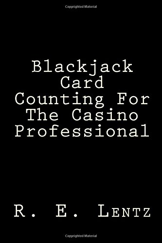Blackjack Card Counting For The Casino Professional
