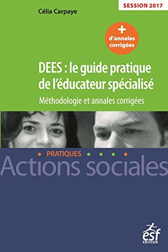 dees-le-guide-pratique-de-leducateur-specialise-methodologie-et-annales-corrigees