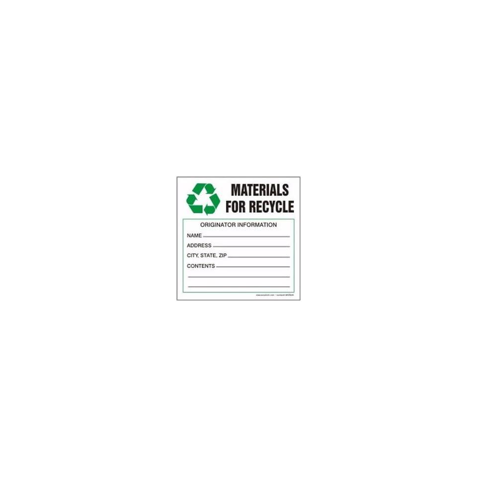 Hazardous Waste Adhesive Vinyl Labels MATERIALS FOR RECYCLE ORIGINATOR INFORMATION 6 x 6 (QTY/100)