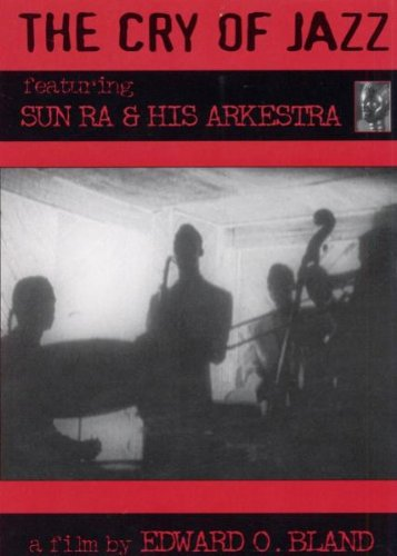 Sun Ra - Cry of Jazz